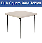 Bulk Square Tables