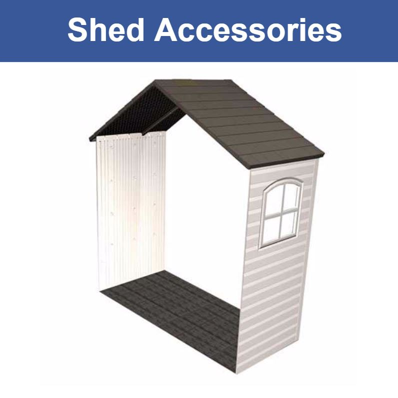 Shed Accessories